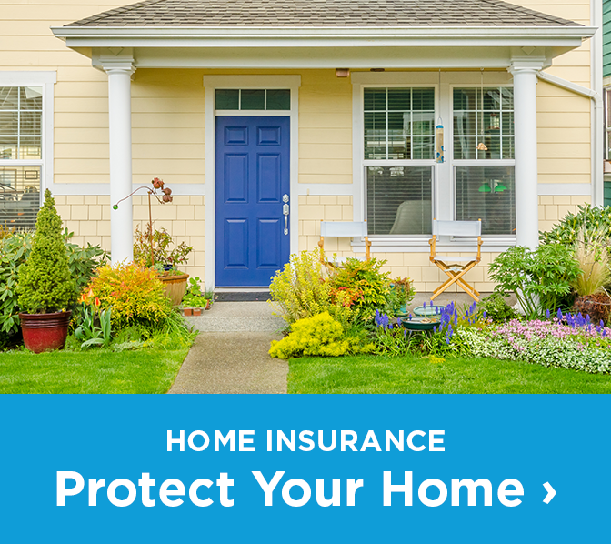 Home Insurance Protect Your Home